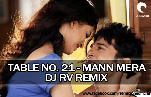 mann mera table no 21 song mp3