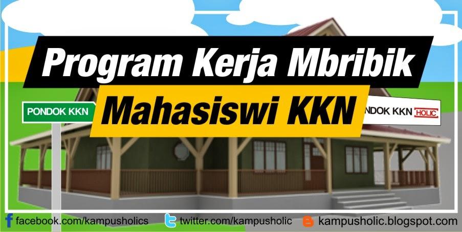 Program Kerja Mbribik Mahasiswi KKN (Studi Kasus Diko)