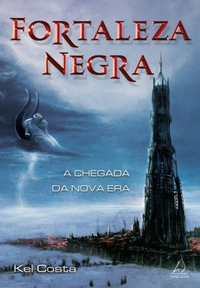 Joana leu: Fortaleza Negra, de Kel Costa