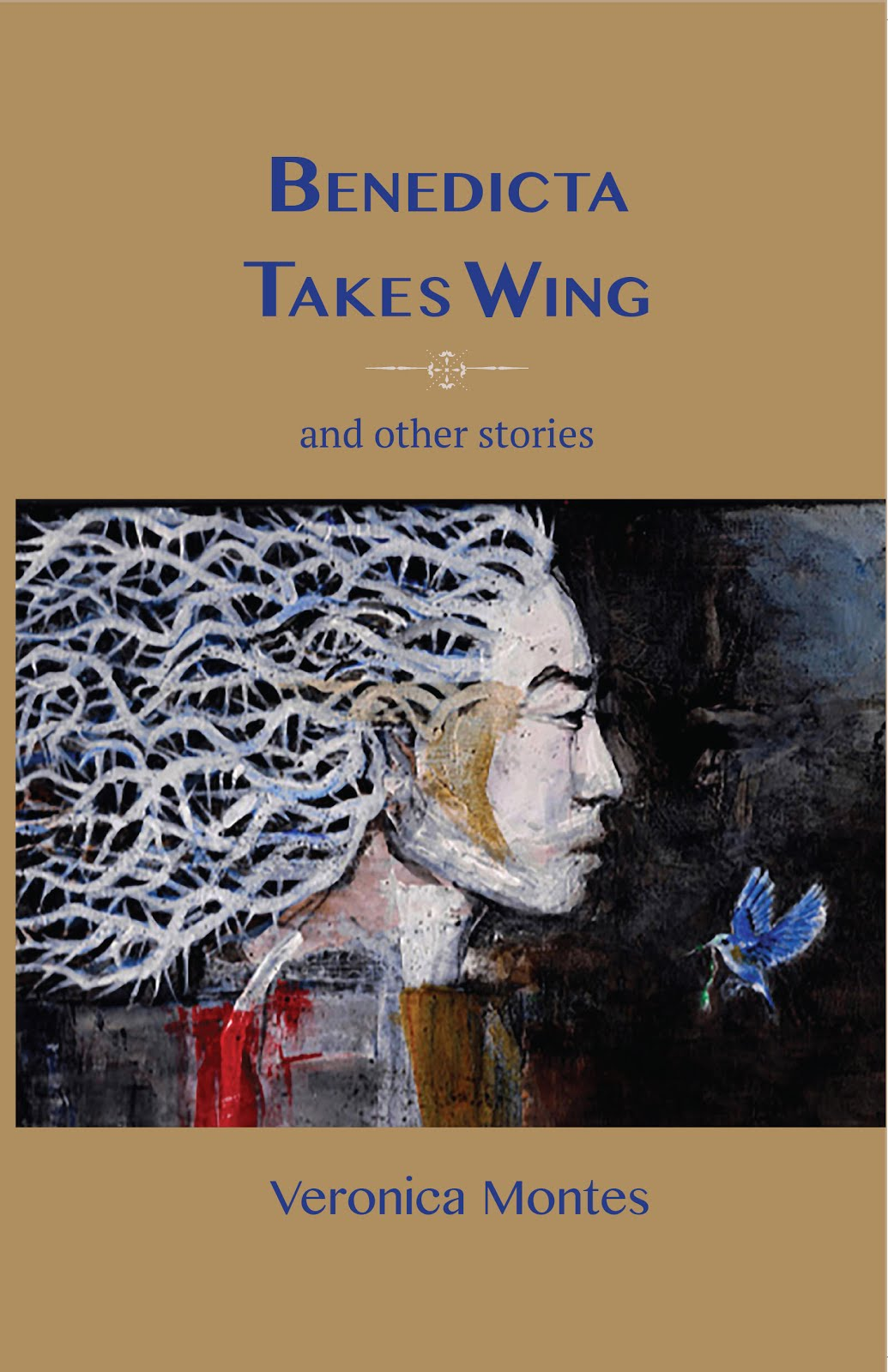 Benedicta Takes Wing and Other Stories
