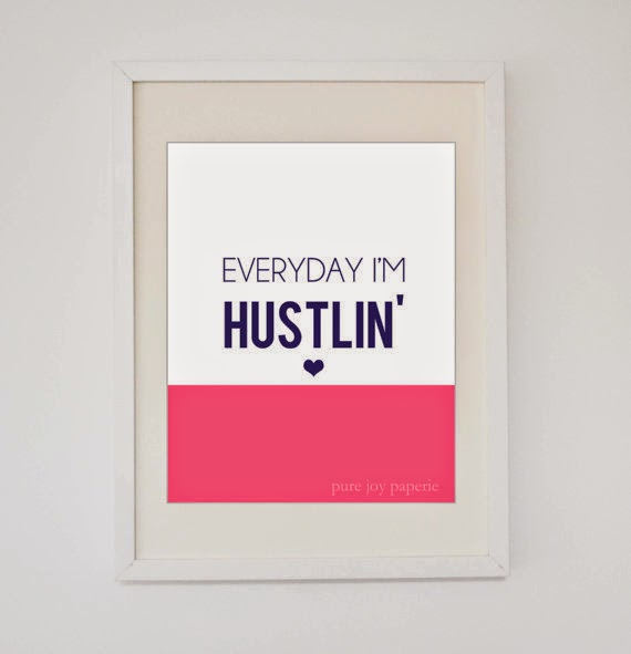 https://www.etsy.com/listing/177546517/everyday-im-hustlin-print?ref=sr_gallery_4&ga_search_query=hustle&ga_order=most_relevant&ga_locationQuery=4831725&ga_search_type=all&ga_view_type=gallery