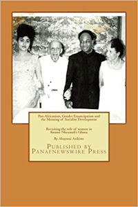 Pan-Africanism, Gender Emancipation and the Meaning of Socialist Development