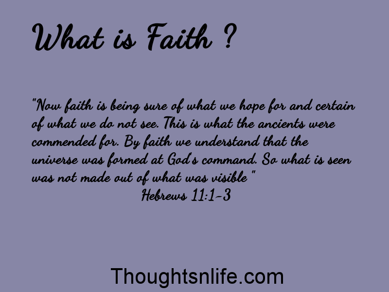 Thoughtsnlife: What is Faith ?