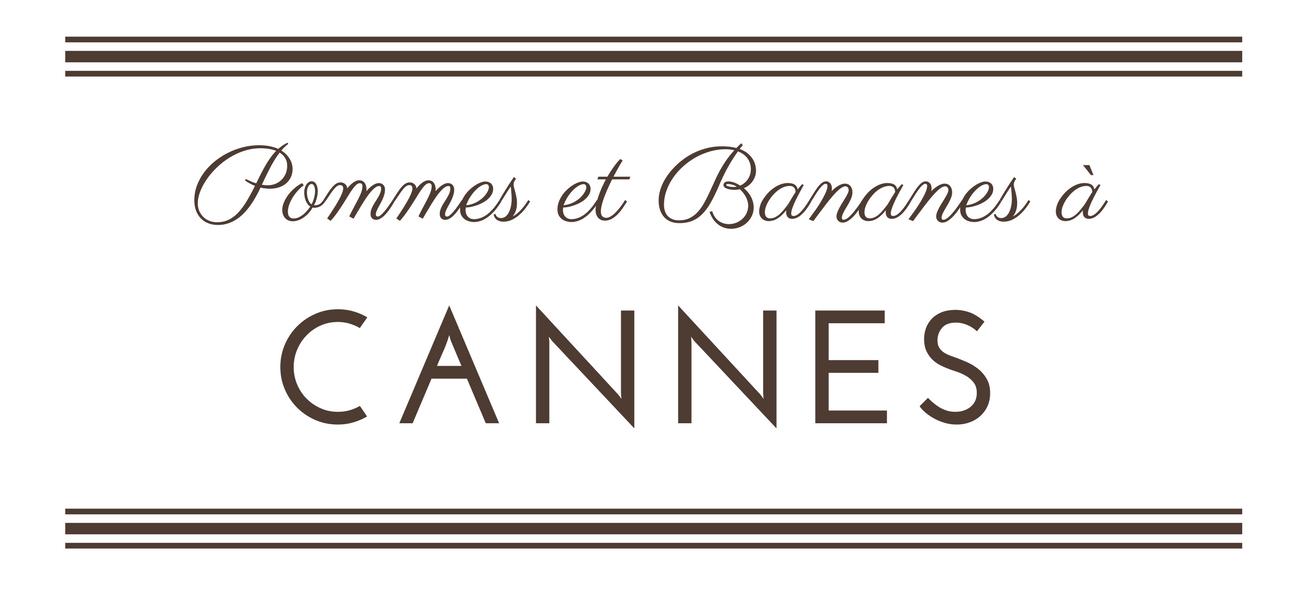 Pommes et Bananes à Cannes