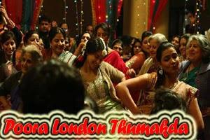 Poora London Thumakda