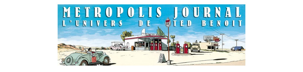 Ted Benoit Dessinateur - Metropolis Journal