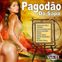 Pagodao do Sapo Vol. 1 Frente Download – Pagodão do Sapo Vol. 1 (2013)