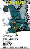 How Black the Sky