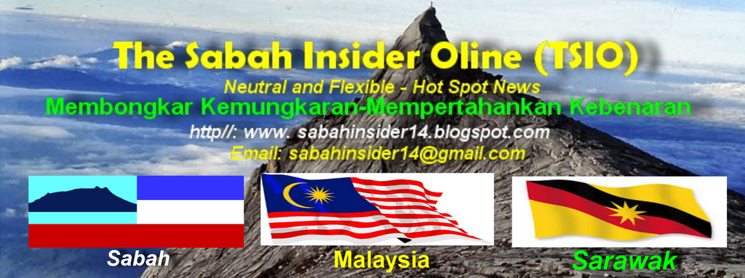 The Sabah Insider Online (Neutral And Flexible- Hot  Spot News)