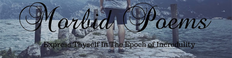 Morbid Poems: Deep, Dark and Sad Poetry Portal