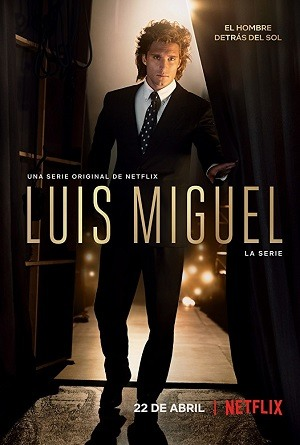 Luis Miguel, a Série - Netflix Séries Torrent Download capa