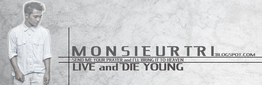LIVE OR DIE YOUNG
