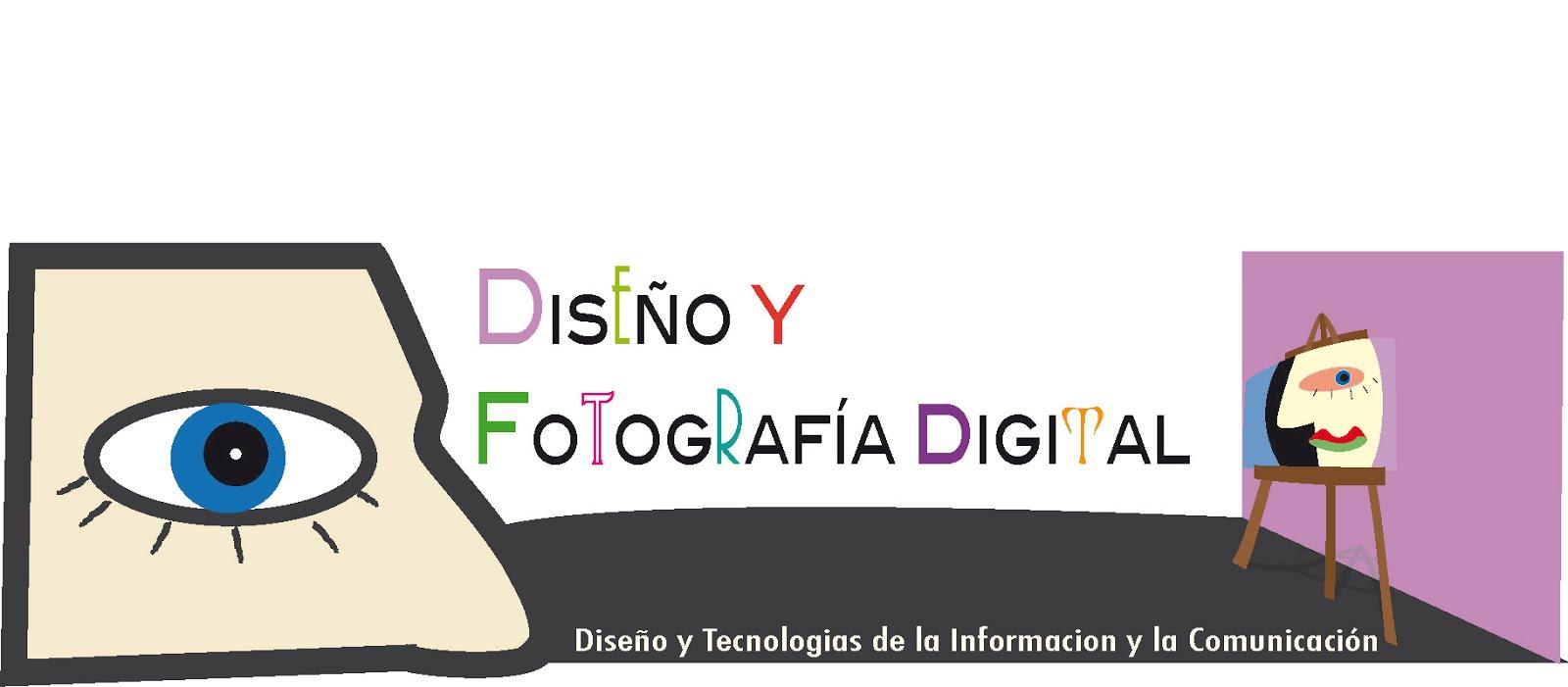 DISEÑO Y FOTOGRAFÍA DIGITAL