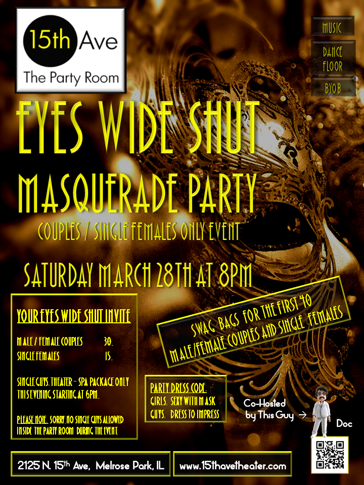 Next 15th Ave. Theater Party in Chicago: Eyes Wide Shut Couples/Single Females Only Party
