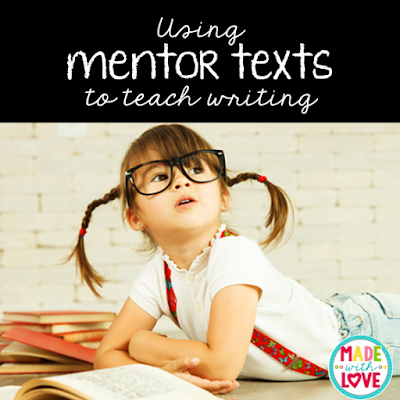 using mentor texts to teach writing in the primary grades