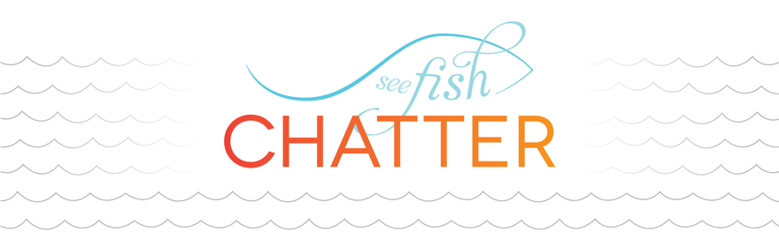 See Fish Chatter