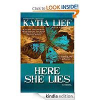 Here She Lies by Katia Lief