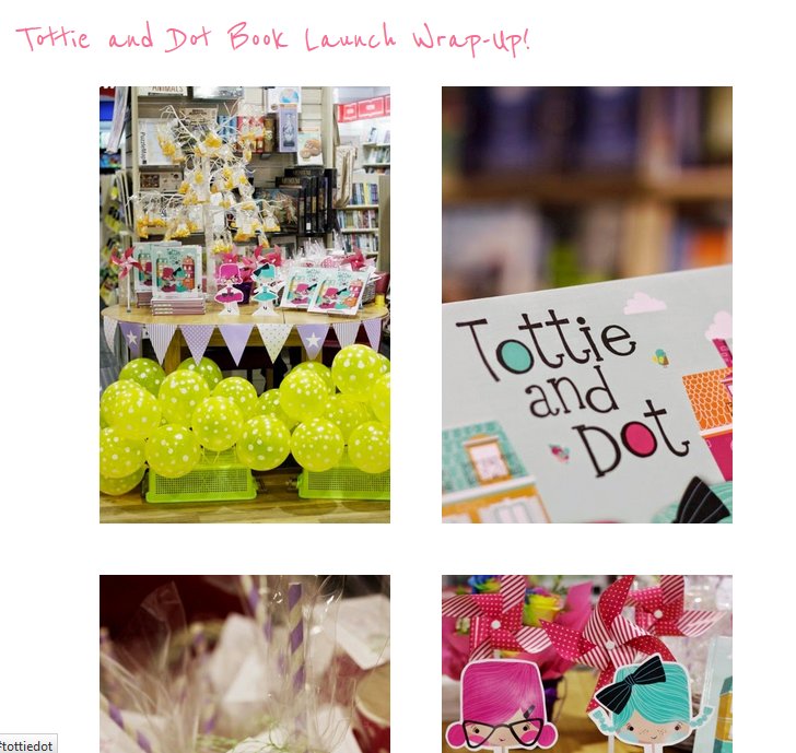 http://taniamccartney.blogspot.com.au/2014/09/tottie-and-dot-book-launch-wrap-up.html