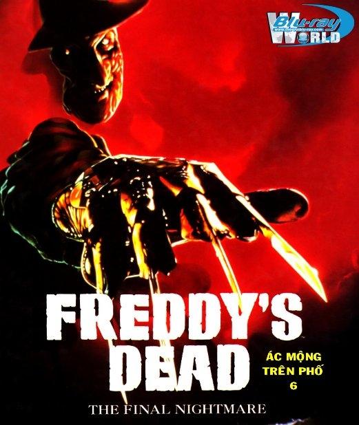 Cái Chết Của Freddy: Cơn Ác Mộng Cuối Cùng - Freddy\'s Dead: The Final Nightmare (1991)