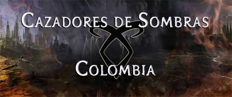 Cazadores de Sombras Colombia