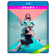 Un pequeño favor (2018) BRRip 720p Audio Dual Latino-Ingles