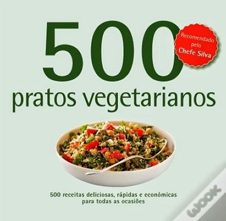 http://www.wook.pt/ficha/500-receitas-pratos-vegetarianos/a/id/14930594/?a_aid=4f00b2f07b942