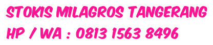 STOKIS AIR MILAGROS TANGERANG 0813 1563 8496