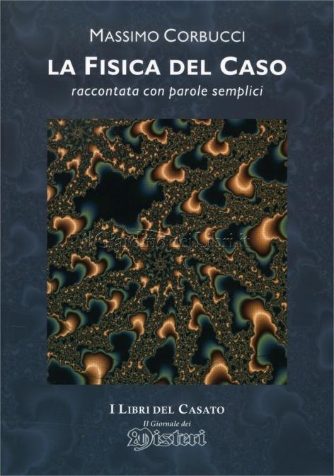 LA FISICA DEL CASO - DR. MASSIMO CORBUCCI