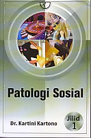 toko buku rahma: buku PATOLOGI SOSIAL JILID 1, pengarang kartini kartono, penerbit rajawali pers