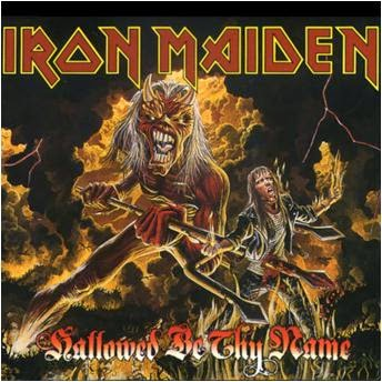 Iron Maiden - Hallowed Be Thy Name - single - cover