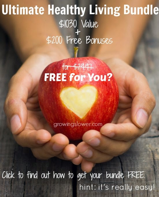 Click to find out how you can get your 2014 Ultimate Bundle Free. Hint: It's really easy! and you don't have to enter a giveaway. www.growingslower.com #mynewnormal #freestuff