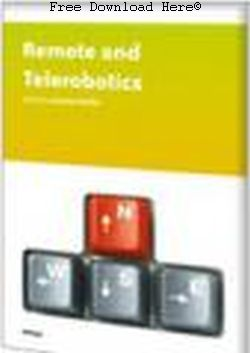 Remote and Telerobotics