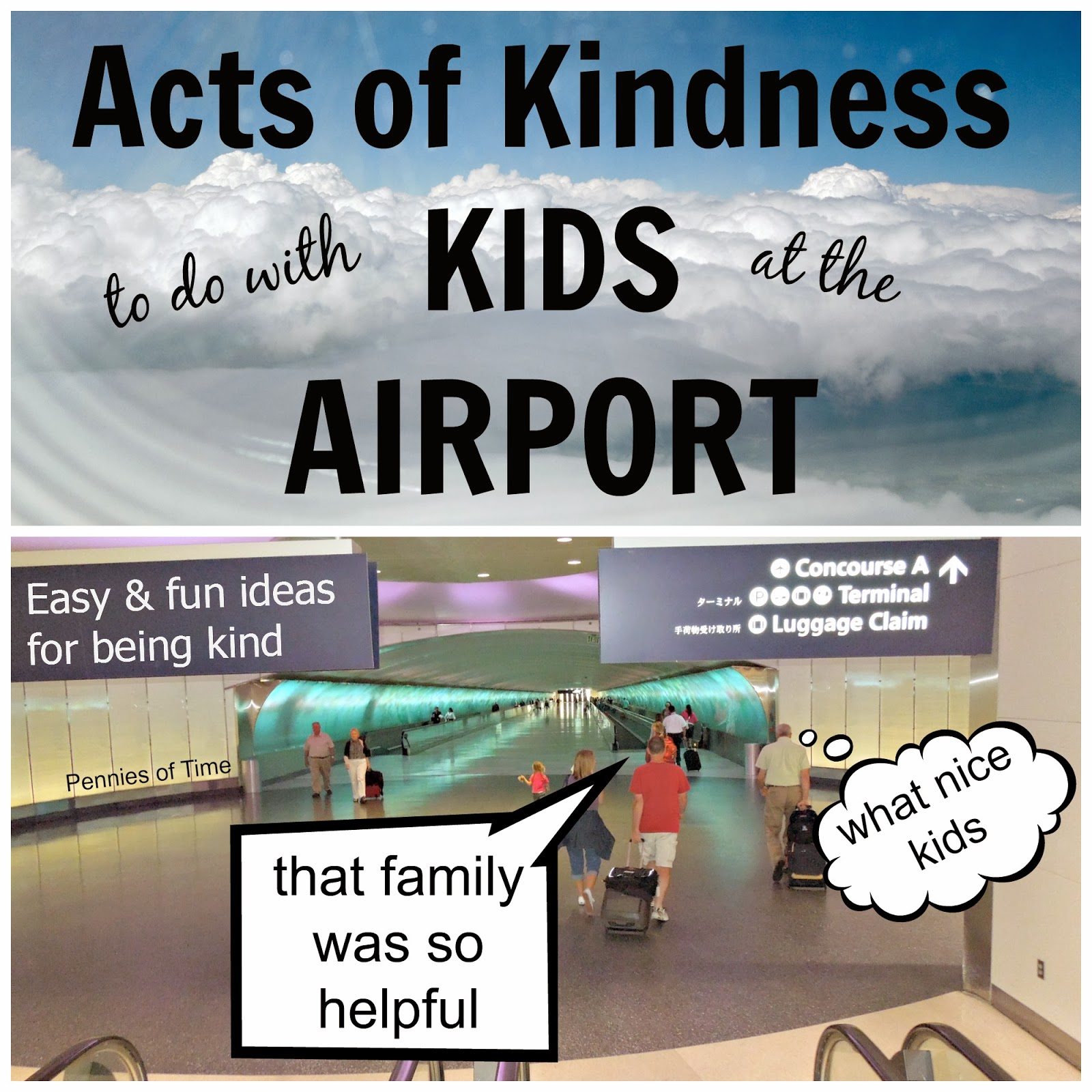 http://penniesoftime.blogspot.com/2014/03/acts-of-kindness-at-airport.html