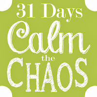 http://redhousedrygoods.blogspot.com/2013/09/31-days-to-calming-chaos-day-1-what-and.html