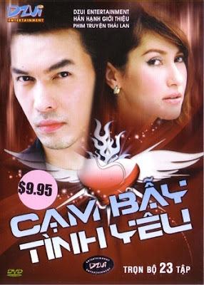 Phim Cạm Bẫy Tình Yêu-Borisut Bumbut Kaen