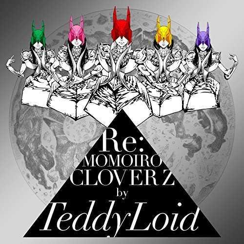 [Album] TeddyLoid – Re:MOMOIRO CLOVER Z (2015.09.16/MP3/RAR)