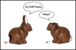 easter funny my butt hurts what  