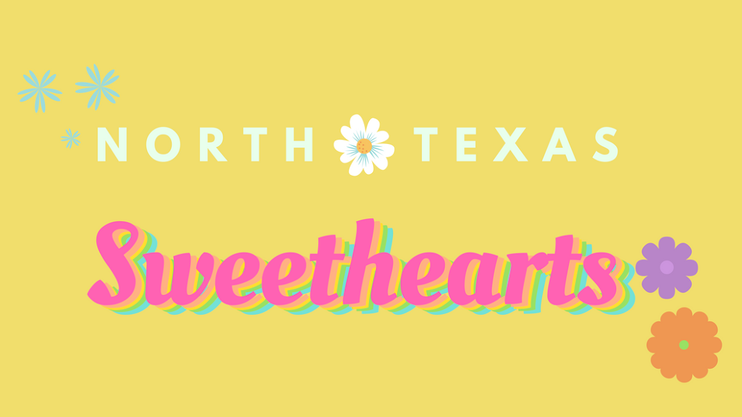 The North Texas Sweethearts