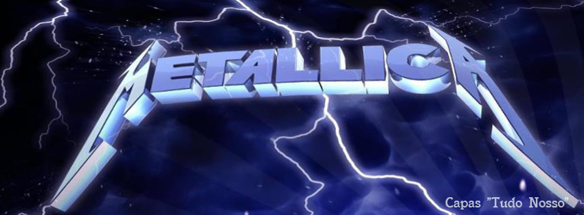 Capa para Facebook - Metallica - Tudo Nosso