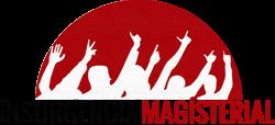 Insurgencia Magisterial. Periodismo para Educadores.
