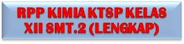 RPP KIMIA KLS. XII SEMESTER 2 KTSP (LENGKAP)