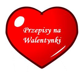 Przepisy na Walentynki
