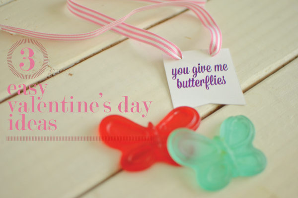 3 easy valentine ideas