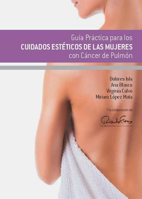 Guía Práctica para los cuidados estéticos de las mujeres con Cáncer de Pulmón