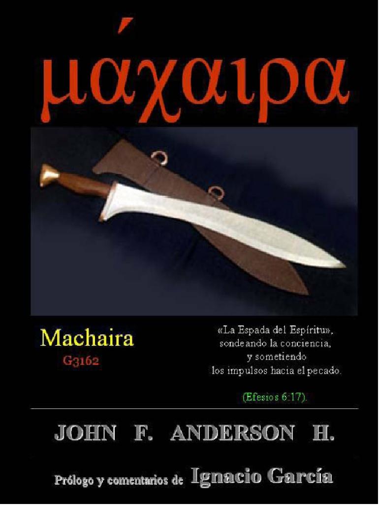 John F. Anderson H .-Machaira (La Espada Del Espíritu)-