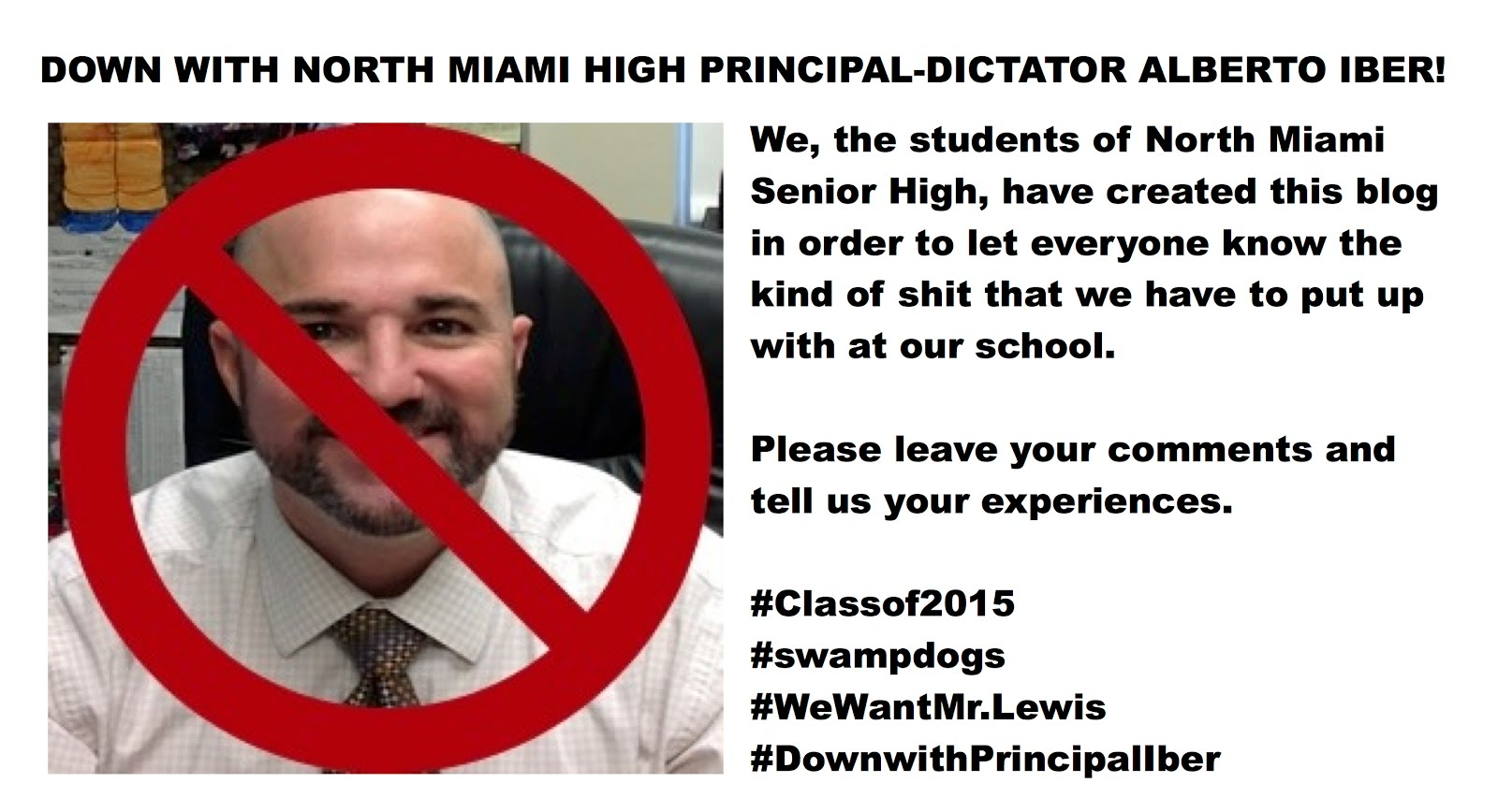 Down with North Miami High Principal-Dictator Alberto Iber