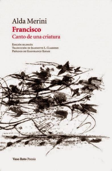 http://encuentrosconlasletras.blogspot.com.es/2014/10/francisco-canto-de-una-criatura.html