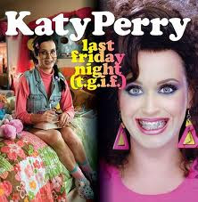 Katy Perry Last Friday Night Letra Traducida