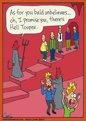 Funny Hell Toupee Bald Unbelievers Joke Picture