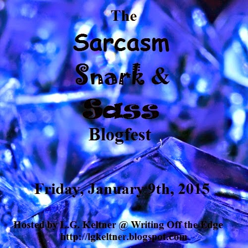 The Sarcasm, Snark, & Sass Blogfest!
